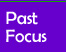 Past Focus Button